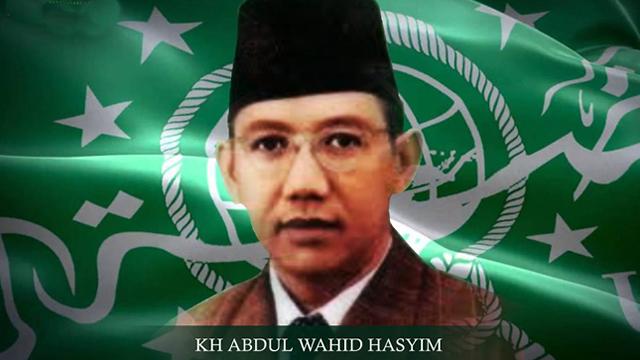 K.H. Abdul Wahid Hasyim – Negarawan dan Tokoh Islam