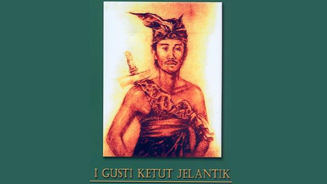 I Gusti Ketut Jelantik – Pejuang dari Bali