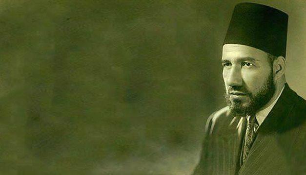 Hasan Al Banna – Sosok Dibalik Ikhwanul Muslimin